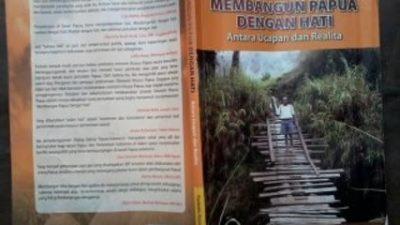 Mengecek Komitmen Membangun Tanah Papua